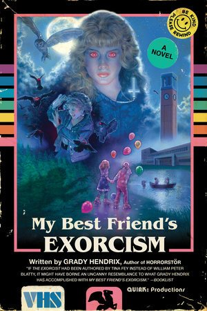 My Best Friend's Exorcism, Grady Hendrix