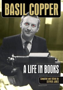 Basil Copper: A Life In Books, by Stephen Jones