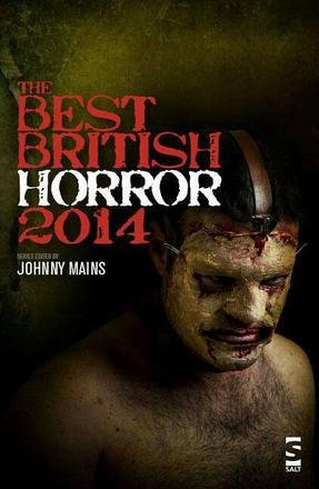 Best British Horror 2014, edited by Johnny Mains