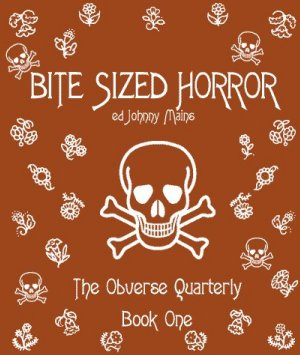 Bite-Sized Horror, edited by Johnny Mains