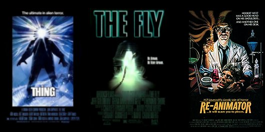 The Thing, The Fly, Re-Animator