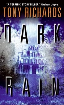 Dark Rain, by Tony Richards