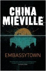 Embassytown, by China Mieville