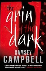 The Grin of the Dark, Ramsey Campbell