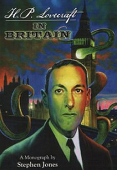H P Lovecraft in Britain, Stephen Jones