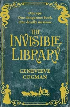The Invisible Library, by Genevieve Cogman
