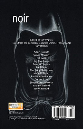 Noir anthology, edited by Ian Whates
