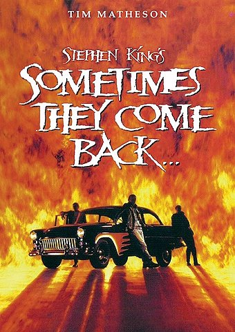 Sometimes They Come Back, Stephen King